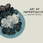 ART OF IMPROVISATION Creative Festival