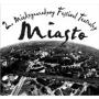 Międzynarodowy Festiwal Teatralny MIASTO