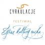 Festiwal Żywe Kultury Ruchu CYRKULACJE
